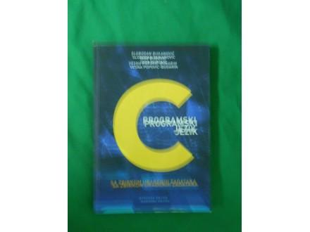 C Programski jezik  sa zbirkom urađenih zadataka S.Đuka