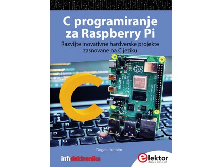 C porgramiranje za Raspberry Pi - Dogan Ibrahim