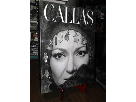 CALLAS: The Art and the Life