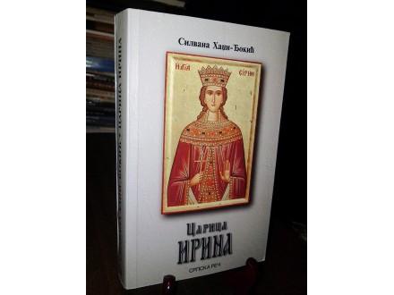 CARICA IRINA - Silvana Hadži-Đokić