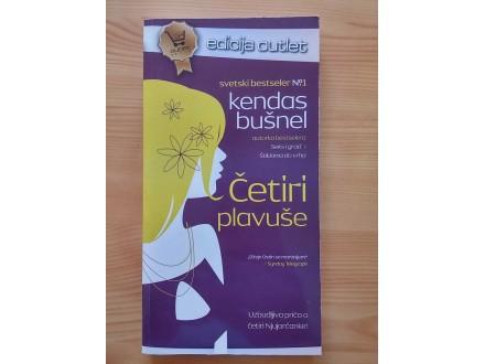 ČETIRI PLAVUŠE - Kendas Bušnel