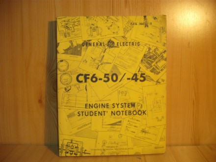CF6-50/-45 Engine system student` notebook