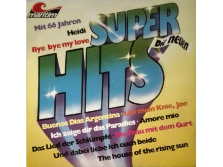 CHOR &; GROSSES ORCHESTER - Die Neuen Super Hits