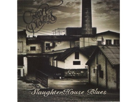 COTTON PICKERS - Slaughter House Blues