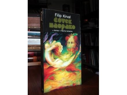 ČOVEK NAOPAKO - Filip Kirval