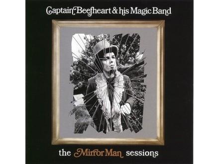 Captain Beefheart/Mirror Man +Sessions