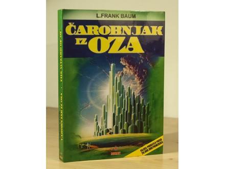 Čarobnjak iz Oza / The Wizard of Oz - L. Frank Baum