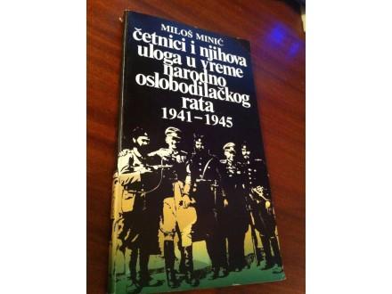 Četnici i njihova uloga u vreme NOR 1941 1945 Minić
