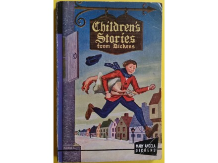 Childrens Stories from Dickens   Mary Angela Dickens