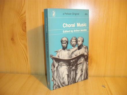 Choral Music - Arthur Jacobs