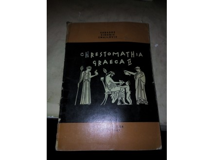 Chrestomathia graeca II - Sabadoš Sironić Zmajlović