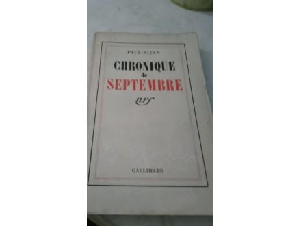 Chronique de Septembre - Paul Nizan
