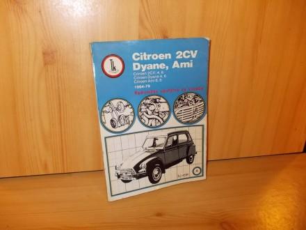 Citroen 2CV, Dijana , Ami, rad. uputstvo za vozace