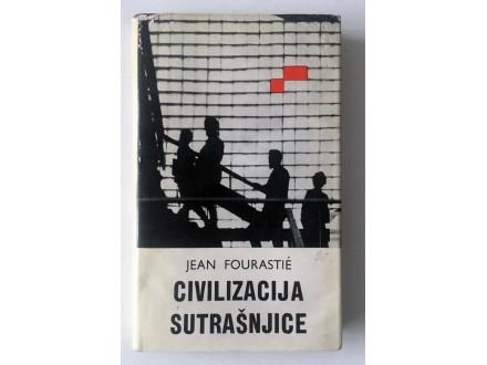 Civilizacija sutrašnjice - Jean Fourastie