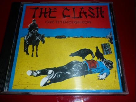 Clash/Give`em Enough Rope