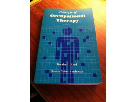 Concepts of Occupational Therapy Reed Nelson Sanderson