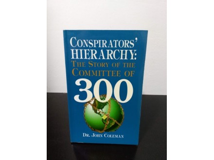 Conspirators` HIERARCHY: The Story of The Committee