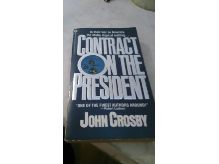 Contract on the President - John Crosby