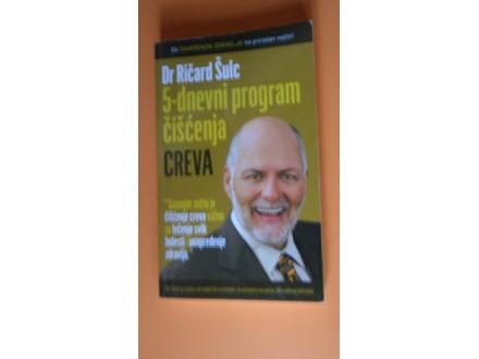 Creva -Pražnjenje 5.-dnevni program čišćenja creva