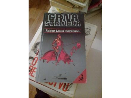 Crna strijela - Robert Louis Stevenson
