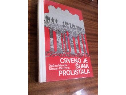 Crveno je šuma prolistala Dušan Mandić Stevan Petrović