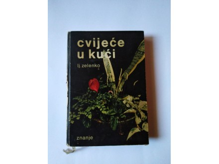 Cvijeće u kuci Lj. Zelenko