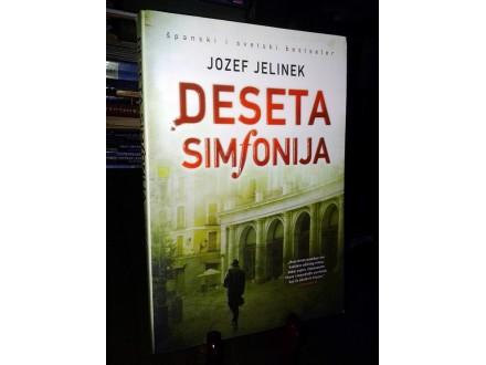 DESETA SIMFONIJA - Jozef Jelinek