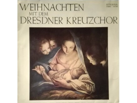 DRESDNER KREUZCHOR - Weihnachten Mit Dem..