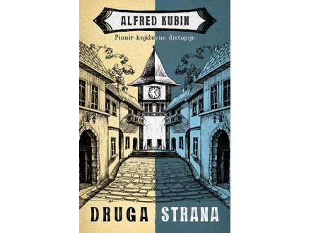 DRUGA STRANA - Alfred Kubin