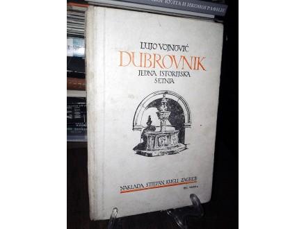 DUBROVNIK: Jedna istorijska šetnja - L. Vojnović (1922)
