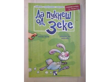 Da pukneš od zeke zbirka odabranih viceva - Vasić