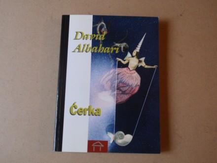 David Albahari - ĆERKA