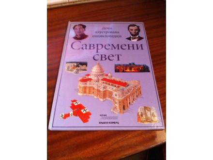 Dečja ilustrovana enciklopedija Savremeni svet