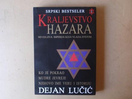Dejan Lučić - KRALJEVSTVO HAZARA  knjiga 1