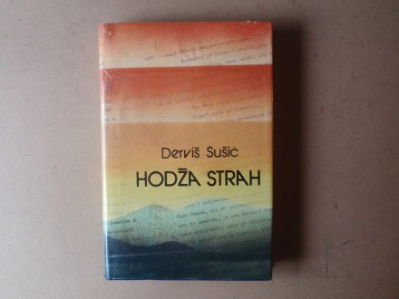 Derviš Sušić - HODŽA STRAH