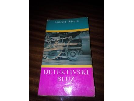 Detektivski bluz - Lindon Rivers