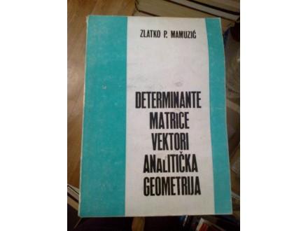 Determinante matrice vektori analitička - Mamuzić
