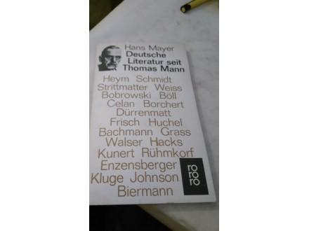Deutsche Literatur seit Thomas Mann - Hans Mayer