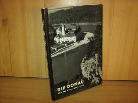 Die Donau von der Quelle bis Passau Gebundene Ausgabe