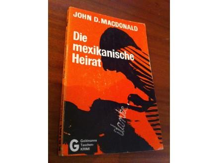 Die mexikanishe Heirat John D . Macdonald