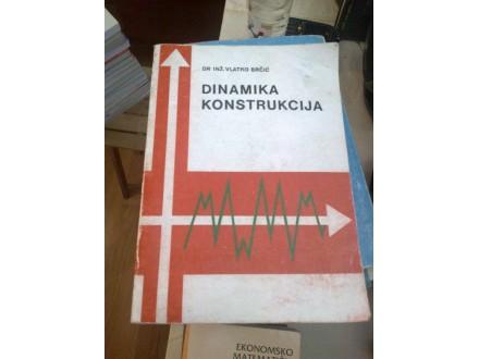 Dinamika konstrukcija - dr inž. Vlatko Brčić
