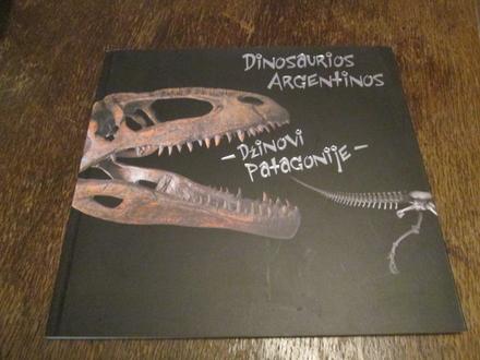 Dinosaurusi Argentine – Dzinovi Patagonije