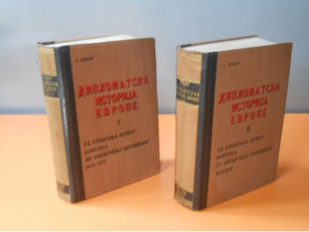 Diplomatska  Istorija Evrope 1814-1878  I-II.A.Debidur