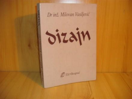 Dizajn - Dr inž. Milovan Vasiljević