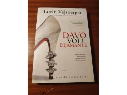 ĐAVO VOLI DIJAMANTE-Lorin Vajsberger- alnari 2008