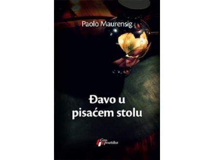 Đavo u pisaćem stolu - Paolo Maurensig