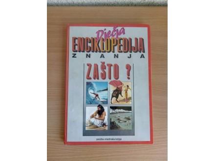 Dječja Enciklopedija Znanja - Zašto ?