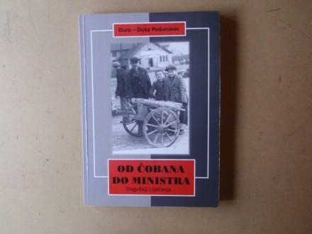 Đuro Đuka Podunavac - OD ČOBANA DO MINISTRA