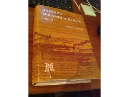 Dnevnik Benjamina Kalaja 1868 - 1875 Andrija Radenić