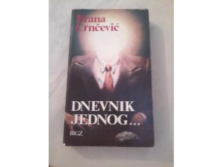 Dnevnik jednog - Brana Crnčević